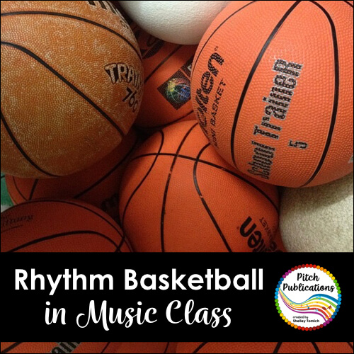 Rhythm Basketball – Great Lesson for 4th and 5th!