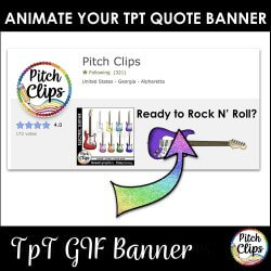 Tips from Pitch Clips: Rotating GIF TpT Quote Banners – Link up your store!
