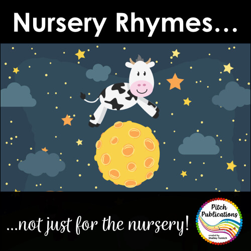 Nursery Rhymes – Not just for the Nursery!