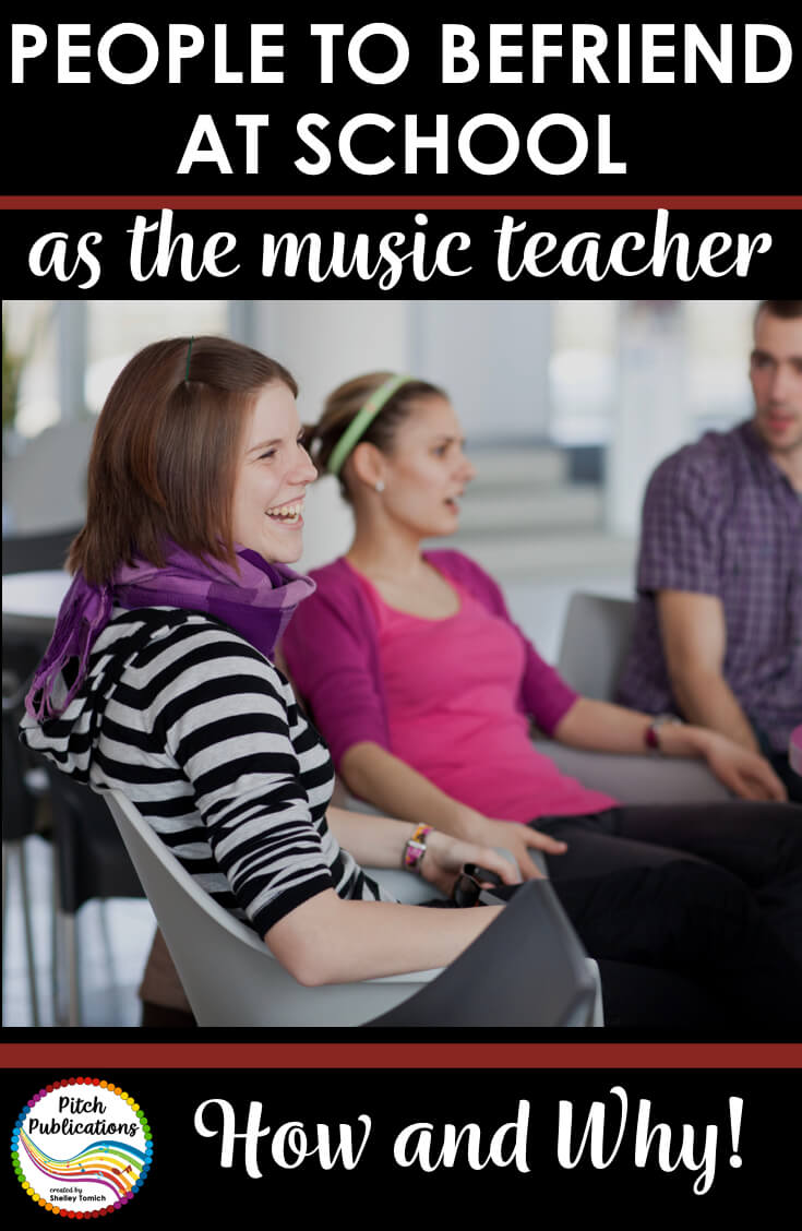 Are you starting a new job or new school? Make sure you seek out these 11 people to befriend to make your life easier! These friendships are so important! #musedchat #musicteacherlife #musicteacher #musictpt #iteachmusic #musiceducation #musicclassroom #elmused #musicteacher #elementarymusic #musiced #iamamusicteacher #generalmusic #orffposse #kodaly #teacherlife #elementarymusicteacher #musicteacherproblems #tptmusic #tptmusiccrew #pitchpublications