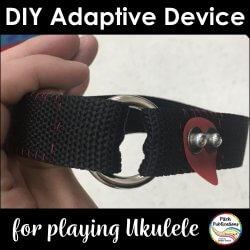 DIY Adaptive Device for Playing Ukulele