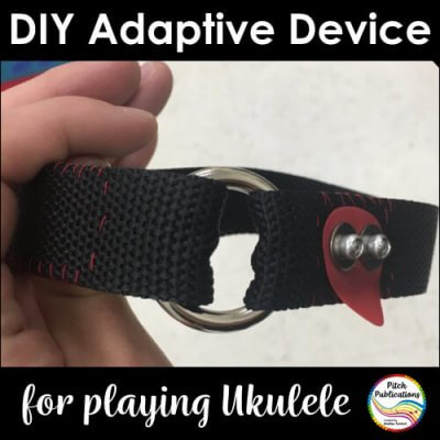 DIY Adaptive Device for Playing Ukulele
