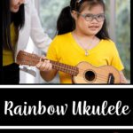 """A picture of a teacher standing next to a student who is holding a ukulele. The words on the image read """"Rainbow Ukulele: Fun & Flexible Bead Motivation System"""""""